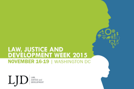 Law, Justice and Development Week 2015 @ World Bank Headquarters | Washington | District of Columbia | United States