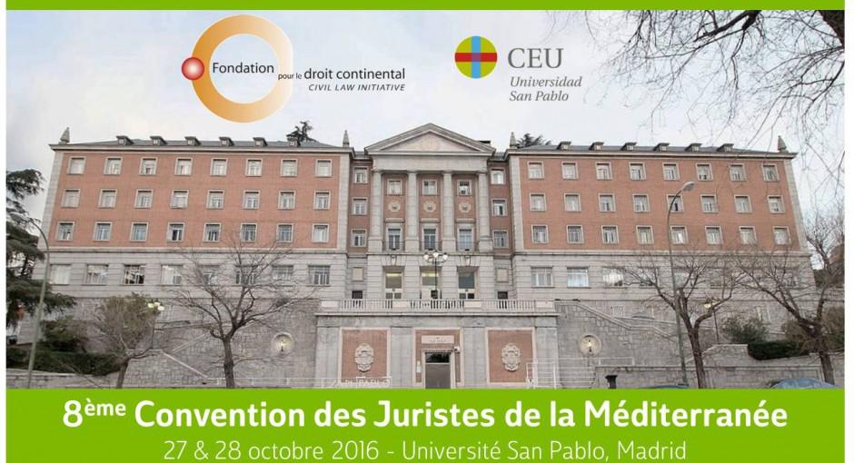8ème Convention des Juristes de la Méditerranée 27-28 octobre: Les petites et moyennes entreprises dans l'espace méditerranéen