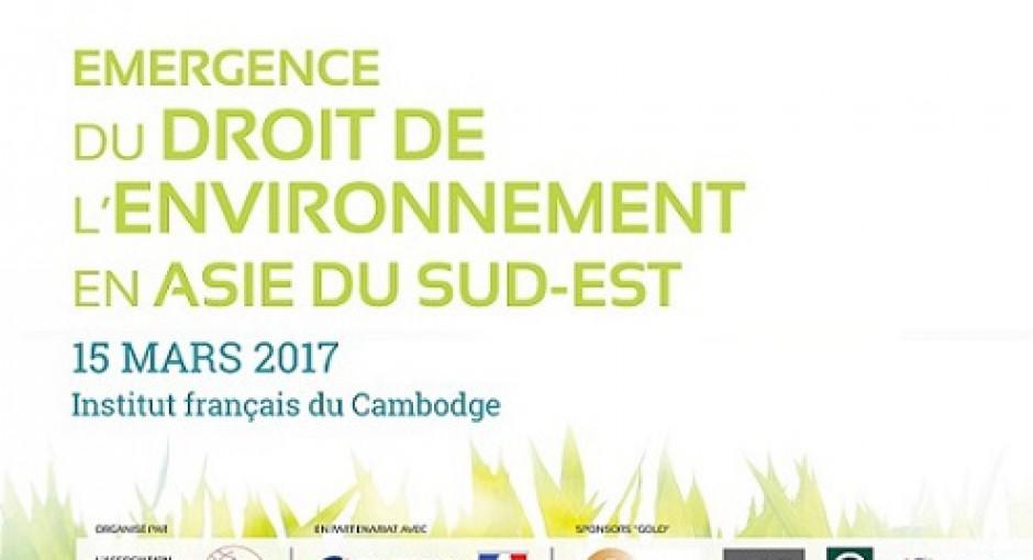 Colloque de l'AJAI 2017 : L'émergence du droit de l'environnement en Asie du Sud-Est