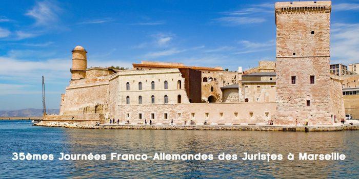 35èmes Journées Franco-Allemandes des Juristes à Marseille
